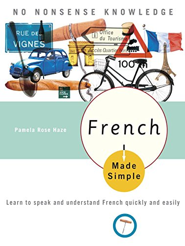 French Made Simple: Learn to speak and understand French quickly and easily cover