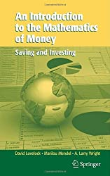An Introduction to the Mathematics of Money: Saving and Investing (Texts in Applied Mathematics)