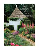 The Gardens of Colonial Williamsburg offers