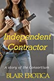 Independent Contractor (The Consortium Book 2)
