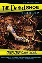 The Dead Shoe Society Paperback