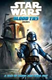 Star Wars Blood Ties: A Tale of Jango and Boba Fett