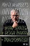 Marty Neumeier's INNOVATION WORKSHOP: Brand Strategy + Design Thinking = Transformation, DVD