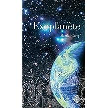 Exoplanète: Un roman d'anticipation palpitant (LITTERATURES) (French Edition)