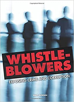 `WORK` Whistle-Blowers: Exposing Crime And Corruption (Nonfiction - Young Adult). Sites February Results Escucha Light Welcome Producto