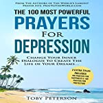 The 100 Most Powerful Prayers for Depression | Toby Peterson