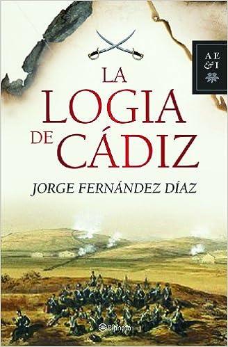 La logia de Cádiz Autores Españoles e Iberoamericanos ...