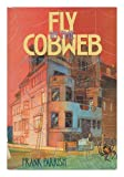 Fly in the Cobweb, Frank Parrish, 0060155205