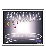 Midnight Whispers by Abiogenesis (2003-10-14)