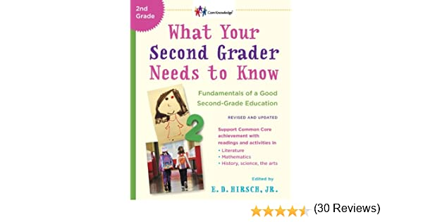 Amazon.com: What Your Second Grader Needs to Know (Revised and ...