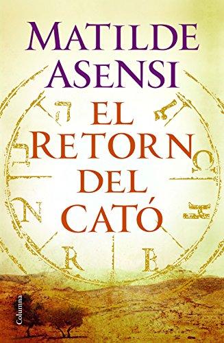 Descargar Libro Retorn Del Cato, El ) Matilde Asensi