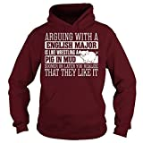 Arguing With English Major Is Like Wrestling A Pig In Mud Hoodie