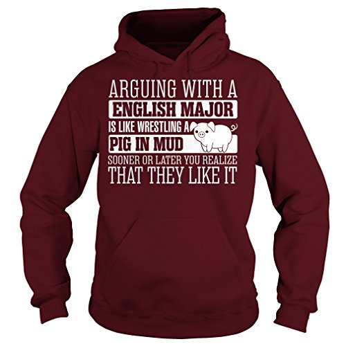 Arguing With English Major Is Like Wrestling A Pig In Mud Hoodie by PAVULI