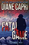 Fatal Game: A Breathless Chase Mystery Serial Killer Thriller (The Jess Kimball Thrillers Series Book 7)