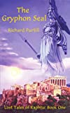 img - for The Gryphon Seal: Lost Tales of Kaphtu: Book One book / textbook / text book