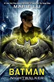 img - for Batman: Nightwalker (DC Icons Series) book / textbook / text book