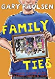 Family Ties, Gary Paulsen, 0385373813