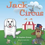 Jack and the Circus, Stephen Groves, 1497591686
