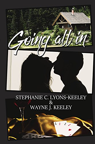 Book: Going All In by Stephanie C. Lyons-Keeley and Wayne J. Keeley
