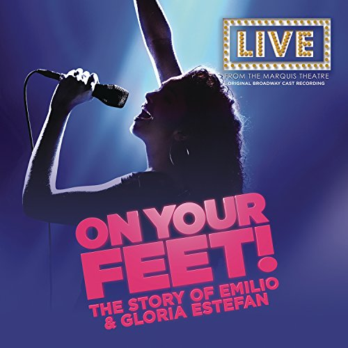On Your Feet (Original Broadway Cast Recording)