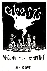Ghosts Around the Campfire