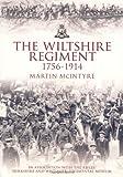 Wiltshire Regiment 1756-1914 by Martin McIntyre (2007-07-01)