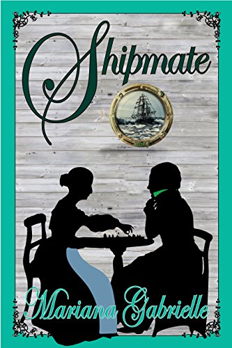 Shipmate: A Royal Regard Prequel Novella (The Sailing Home Series Book 3)