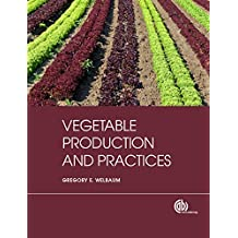 Vegetable Production and Practices