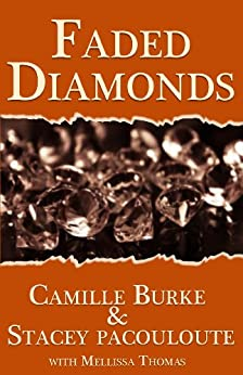 Faded Diamonds by [Thomas, Camille, Pacouloute, Stacey, Thomas, Mellissa]