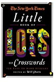 The New York Times Little Book of Lots of Crosswords, New York Times Staff, 0312645481