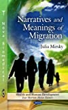 Narratives and Meanings of Migration, Julia Mirsky, 1617611034