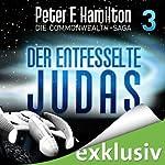 Der entfesselte Judas (Die Commonwealth-Saga 3) | Peter F. Hamilton