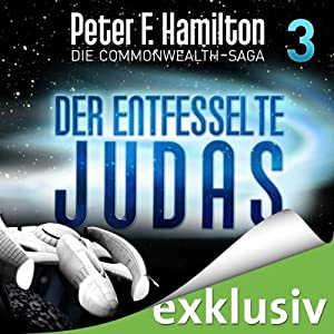 Der entfesselte Judas (Die Commonwealth-Saga 3) Audiobook