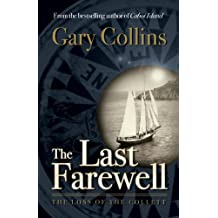 The Last Farewell: The Loss of the Collette