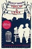 Vaclav & Lena: A Novel by Haley Tanner (2012-02-07)