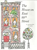 The House on East 88th Street, Bernard Waber, 0395181577