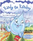 Randy The Raindrop - I'm A Little Raindrop