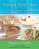Beyond Rice Cakes, Vanessa Maltin, 0595404243