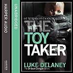 The Toy Taker: DI Sean Corrigan, Book 3 (Unabridged) | Luke Delaney
