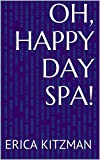 Oh, Happy Day Spa!