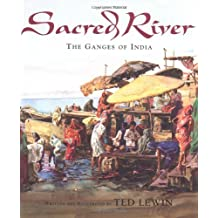 Sacred River: The Ganges of India