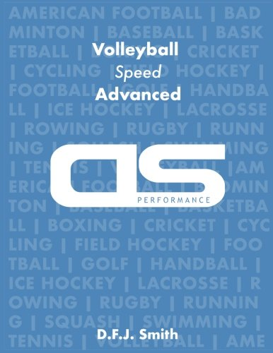 DS Performance - Strength & Conditioning Training Program for Volleyball, Speed, Advanced