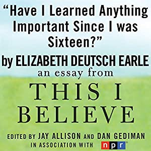 Have I Learned Anything Important Since I Was Sixteen? Audiobook