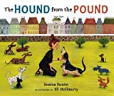 The Hound from the Pound, Jessica Swaim, 076362330X