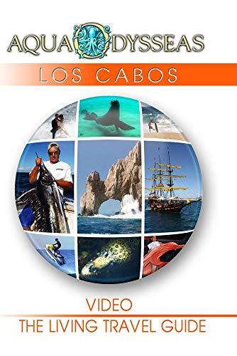 LOS CABOS - AquaOdysseas: The Living Travel Guide]()