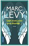 Sept jours pour une éternité... par Levy
