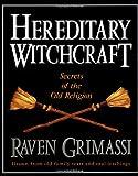 Hereditary Witchcraft, Raven Grimassi, 1567182569
