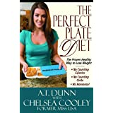 The Perfect Plate Diet: The Proven Healthy Way to Lose Weight