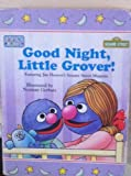 img - for Good Night, Little Grover! (Sesame Street Toddler Board Books) book / textbook / text book
