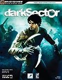 BG: Dark Sector Official Strategy Guide (Brady Games)